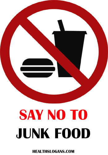 slogan on healthy food - Say no to junk food