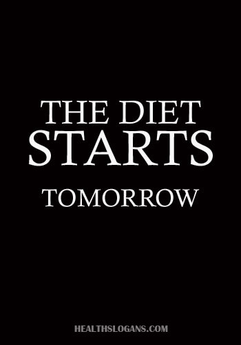 balanced diet slogans - The diet starts tomorrow