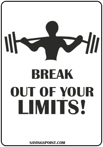 Gym Slogans - Break Out Of Your Limits!
