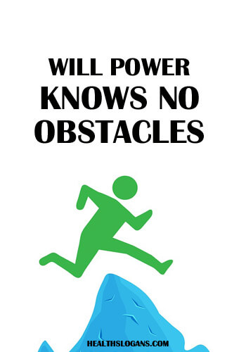fitness slogans for 2018 - Will power knows no obstacles