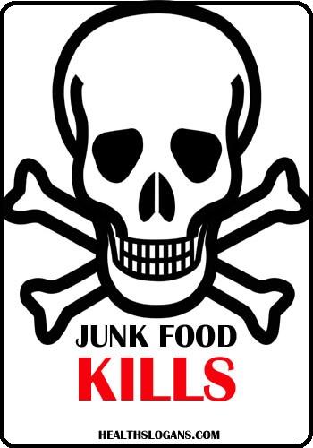 Anti Junk Food Slogans Sayings Health Slogans