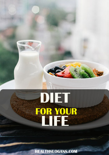 Slogans on Diet and Health - Diet for your life