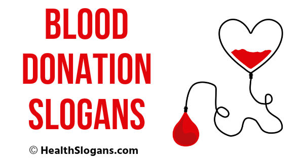 Blood Donation Slogans