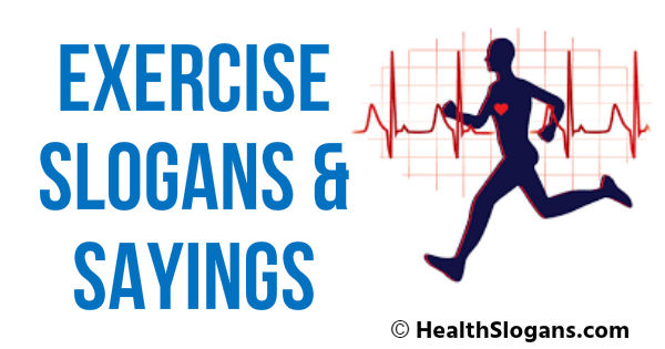 Exercise Slogans & Sayings