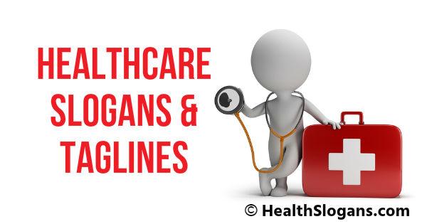 Healthcare Slogans & Taglines