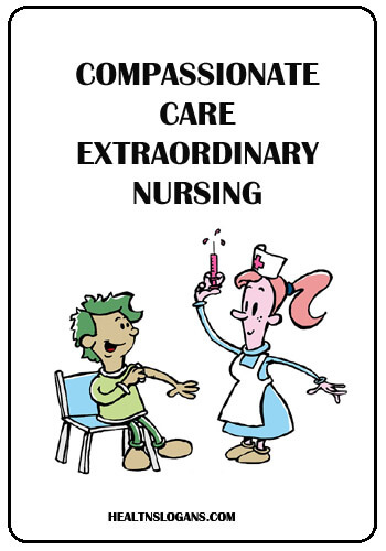 Hospital Slogans - Compassionate care. Extraordinary nursing.