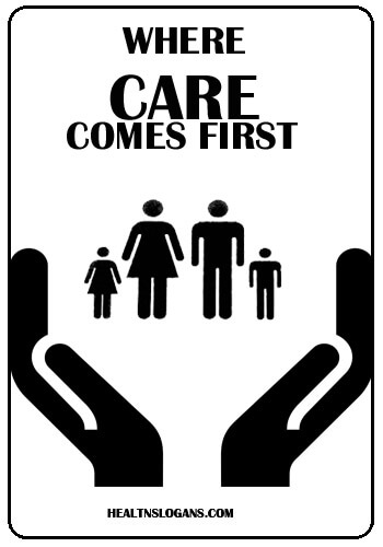 catchy health slogans - Where care comes first