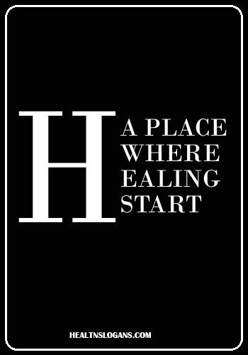 Hospital Slogans - A place where healing start