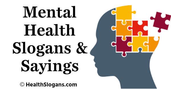 Mental Health Slogans & Sayings