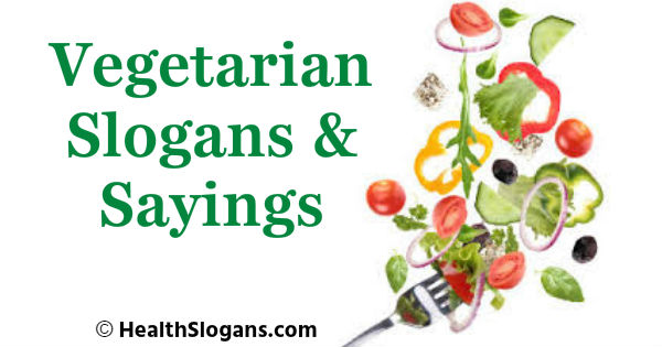 Vegetarian Slogans & Sayings