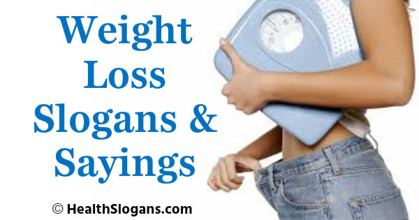 Weight Loss Slogans & Sayings