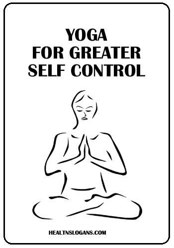 slogans on yoga in hindi - Yoga for greater self control