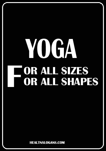 slogans on yoga and meditation - Yoga for all size for all shapes