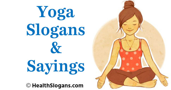Yoga Slogans & Sayings