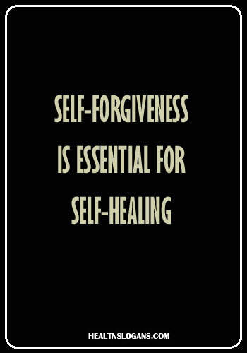 Depression slogans - Self-forgiveness is essential for self-healing