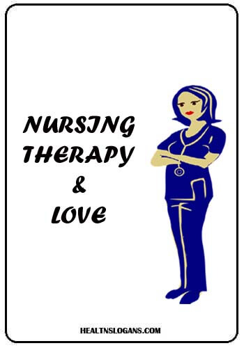 Pediatric Slogans - Nursing, therapy & love