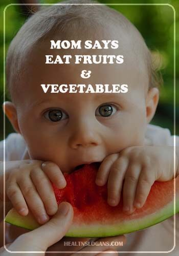 fruit slogans - Mom says, eat fruits & vegetables