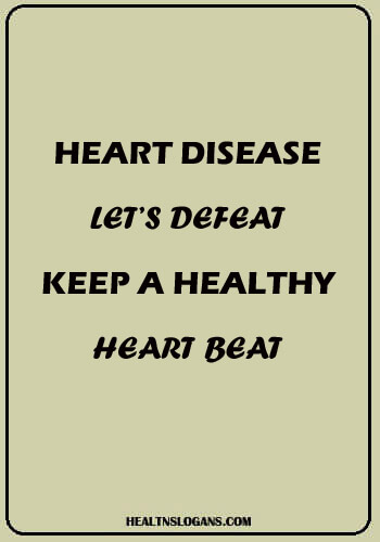 keep walking slogan - Heart disease let's defeat, Keep a healthy Heart Beat