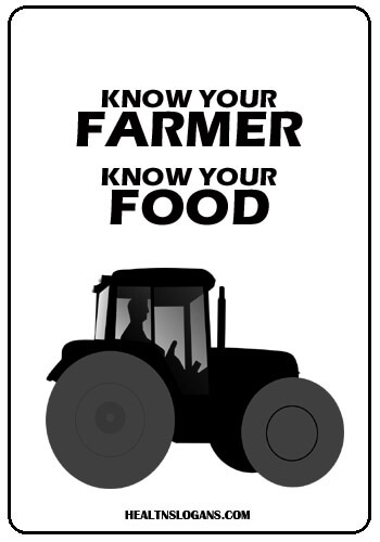 Organic Food Slogans - Know Your Farmer, Know Your Food.