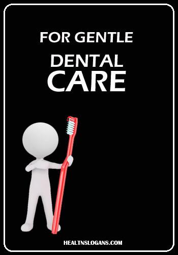 colgate slogan - For gentle dental care.