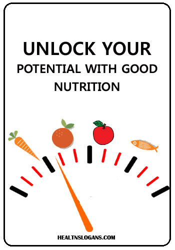 Nutrition Slogans - Unlock your potential with good nutrition