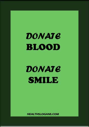 blood donation slogans posters - Donate blood, donate smile!