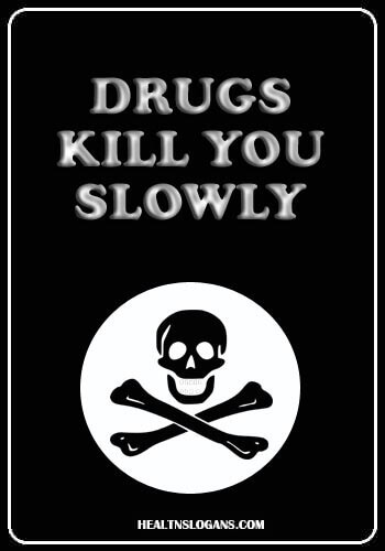 Red Ribbon Week Slogans - Drugs kill you slowly