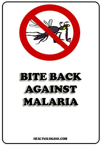 Slogans on Malaria - Bite Back against Malaria