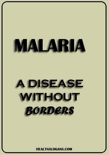 Slogans on Malaria - Malaria: a disease without borders