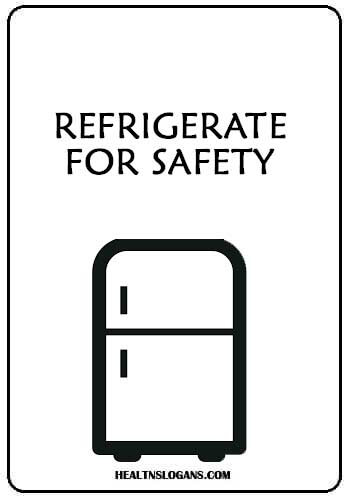 Food Safety Slogans - Refrigerate for safety