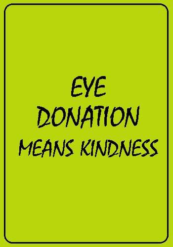 eye donation slogans - Eye Donation Means Kindness