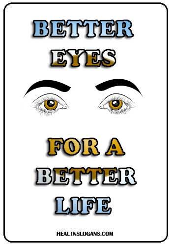 eye camp slogans - Better Eyes for A Better Life