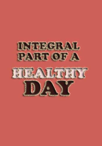 famous food slogans - Integral part of a healthy day