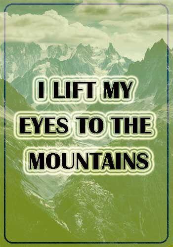 Eye Slogans - I lift my eyes to the mountains
