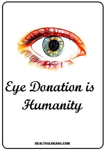 eye donation slogans - Eye Donation is Humanity
