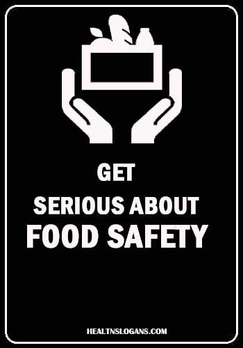 food safety posters - Get serious about food safety