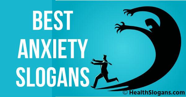 Anxiety Slogans