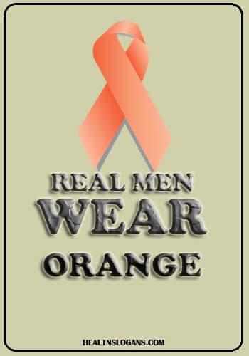 multiple sclerosis slogans - Real men wear Orange
