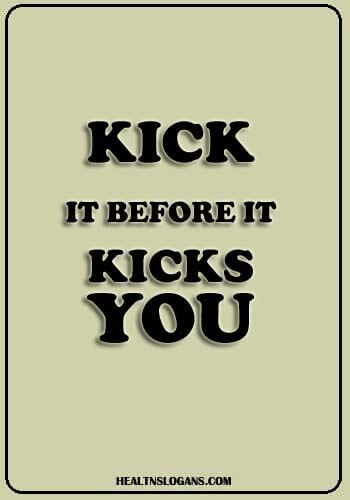 Hepatitis Slogans - Kick it before it kicks you