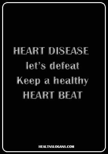 Heart Disease Slogans - Heart disease let's defeat, Keep a healthy Heart Beat
