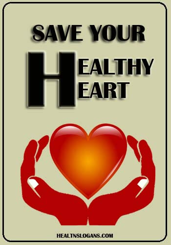 slogan on world heart day - Save Your Healthy Heart