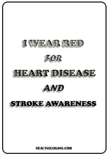 Heart Disease Slogans and Healthy Heart Slogans - I wear Red for heart disease and stroke awareness