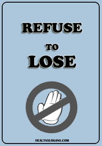 Hepatitis Slogans - Refuse to lose