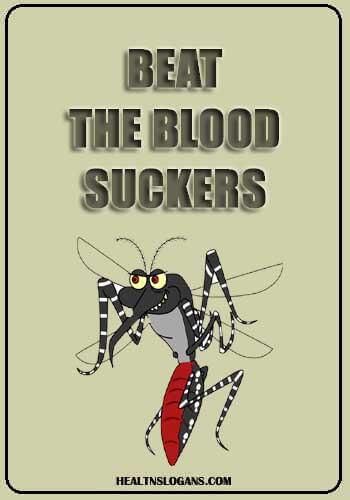 dengue slogans - Beat the blood suckers