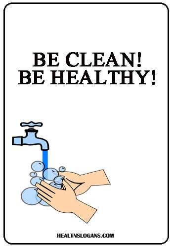 ublic Hygiene Slogans - Be clean! Be healthy!