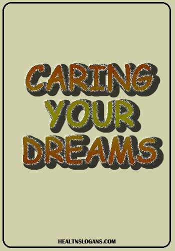Pharmacy Slogans - Caring your dreams