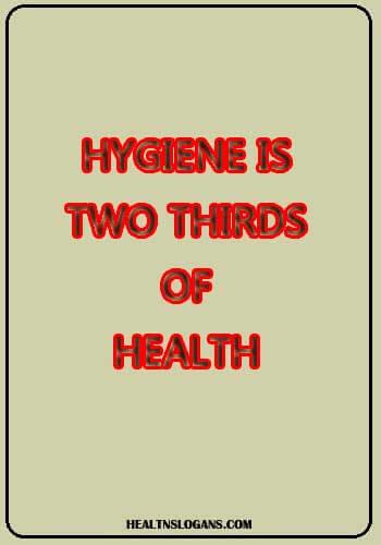 ublic Hygiene Slogans - Hygiene is two thirds of health
