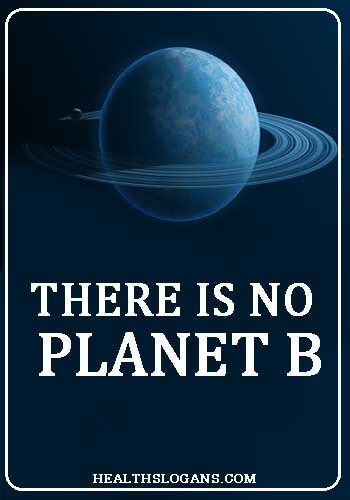 hygiene slogans - There is no Planet B